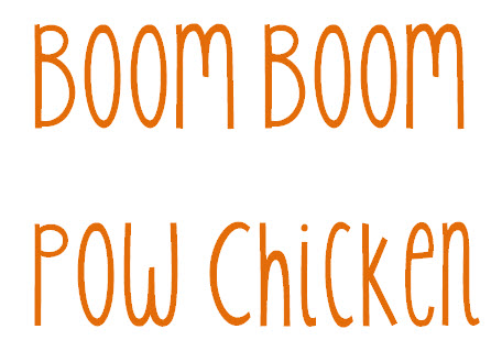 Boom Boom Pow Chicken